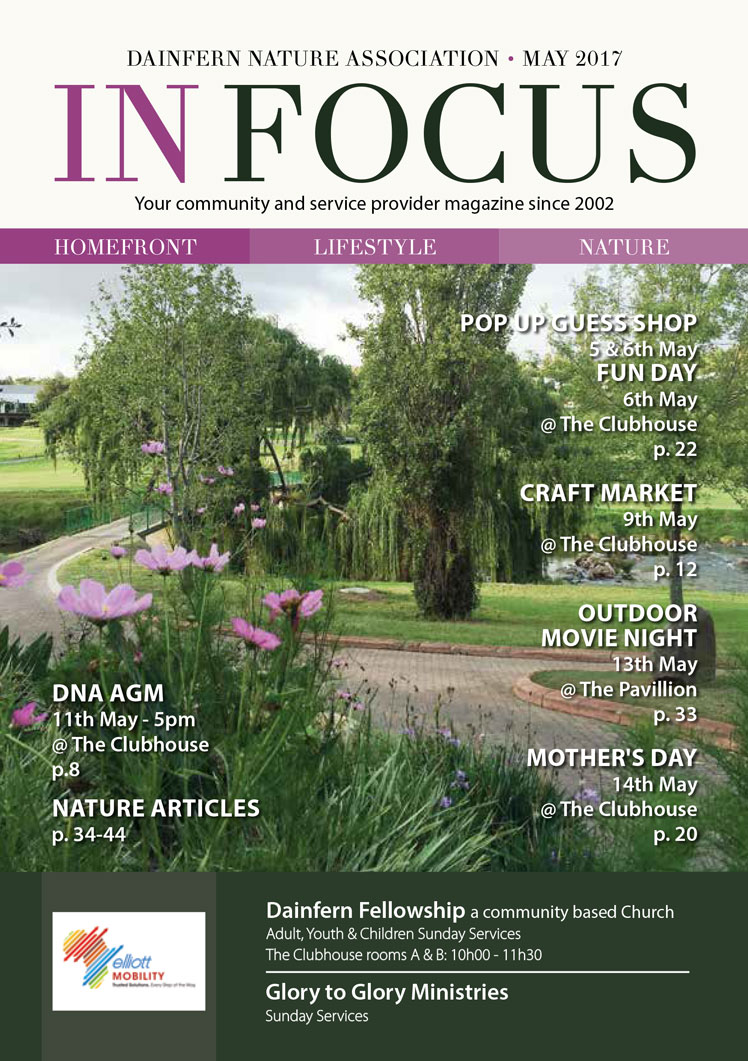 Infocus your community magazine – Dainfern Nature Association May 2017